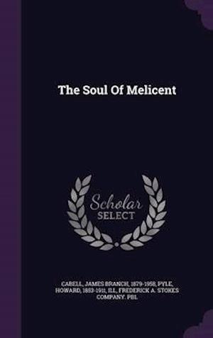The Soul of Melicent af James Branch 1879-1958 Cabell
