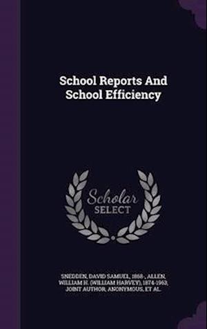 School Reports and School Efficiency af David Samuel 1868- Snedden