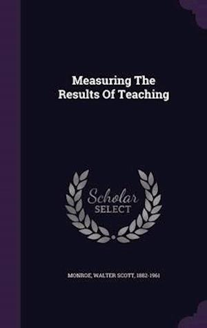 Measuring the Results of Teaching af Walter Scott 1882-1961 Monroe
