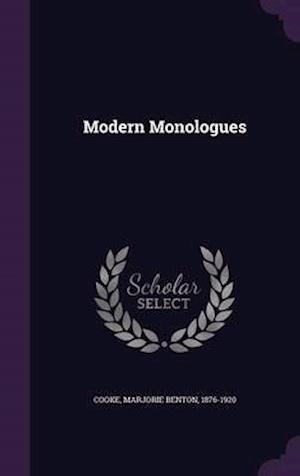 Modern Monologues af Marjorie Benton 1876-1920 Cooke