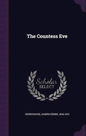 The Countess Eve af Joseph Henry 1834-1903 Shorthouse