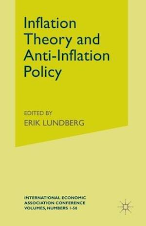 Inflation Theory and Anti-Inflation Policy af Erik Lundberg