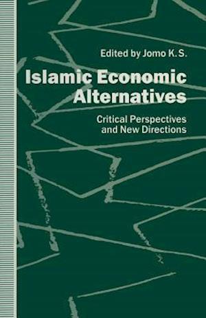 Islamic Economic Alternatives af K. S. Jomo