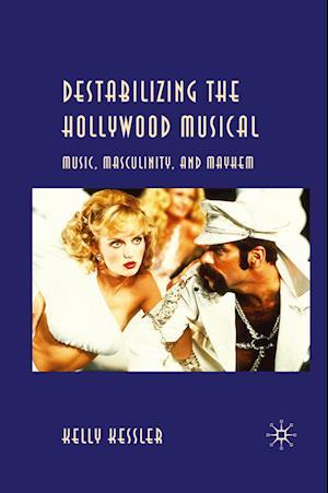 Destabilizing the Hollywood Musical af K. Kessler
