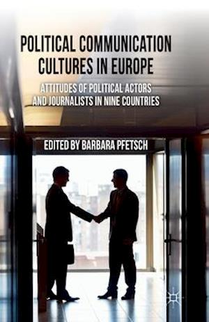 Political Communication Cultures in Western Europe af Barbara Pfetsch