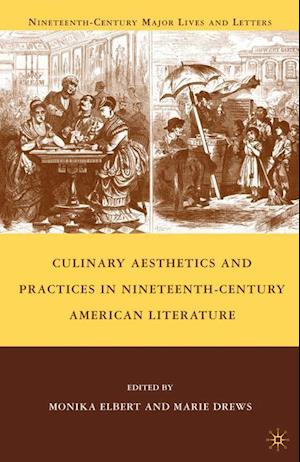 Bog, paperback Culinary Aesthetics and Practices in Nineteenth-Century American Literature af Marie Drews