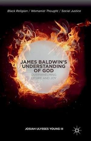 James Baldwin S Understanding of God af J. Young