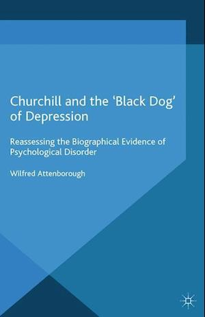 Bog, paperback Churchill and the Black Dog of Depression af W. Attenborough