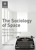 The Sociology of Space (Cultural Sociology)