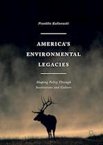 America's Environmental Legacies