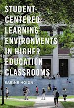 Student-Centered Learning Environments in Higher Education Classrooms af Sabine Hoidn