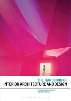 Bog, paperback The Handbook of Interior Architecture and Design af Graeme Brooker