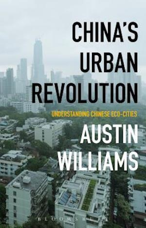 Bog, paperback China S Urban Revolution af Austin Williams