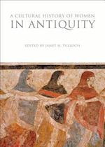 A Cultural History of Women in Antiquity (The Cultural Histories Series)