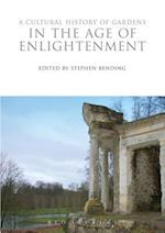 A Cultural History of Gardens in the Age of Enlightenment (The Cultural Histories Series)