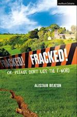 Fracked! (Modern Plays)