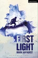 First Light (Modern Plays)