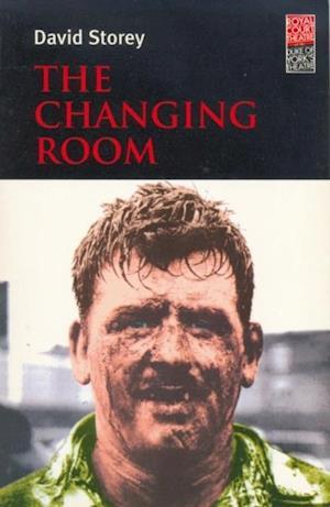 Changing Room af David Storey