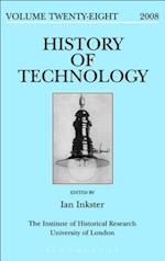 History of Technology Volume 28 (HISTORY OF TECHNOLOGY)