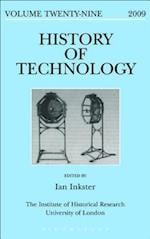 History of Technology Volume 29 (HISTORY OF TECHNOLOGY)