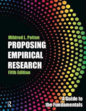 Proposing Empirical Research af Mildred L Patten