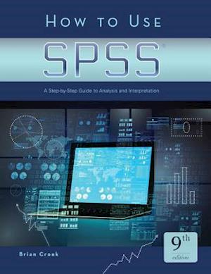 How to Use SPSS(R) af Brian C Cronk