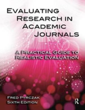 Evaluating Research in Academic Journals af Fred Pyrczak