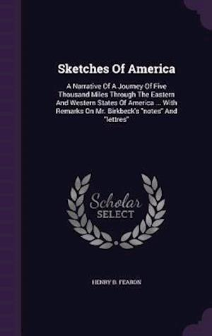 Sketches of America af Henry B. Fearon