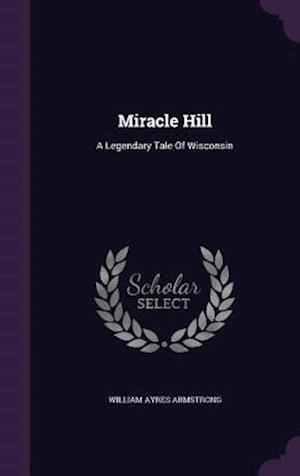 Miracle Hill af William Ayres Armstrong