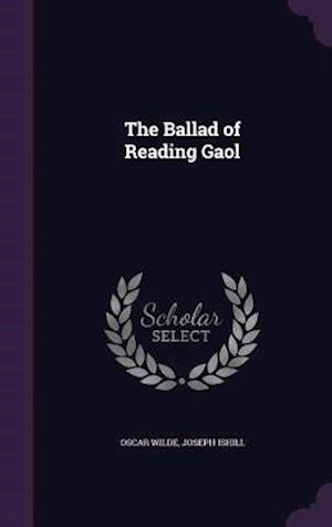 The Ballad of Reading Gaol af Oscar Wilde, Joseph Ishill