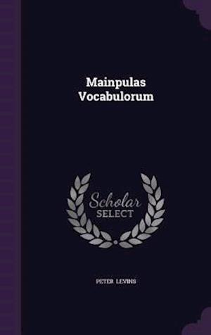 Mainpulas Vocabulorum af Peter Levins