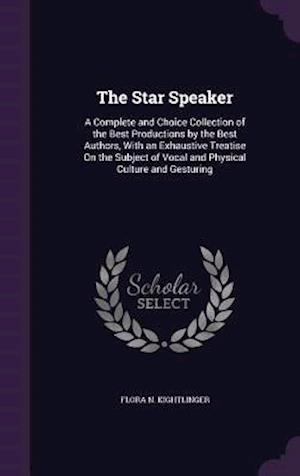 The Star Speaker af Flora N. Kightlinger