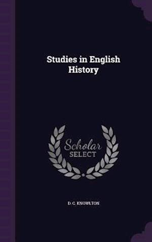 Studies in English History af D. C. Knowlton