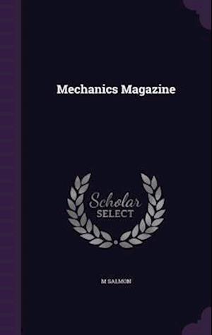 Mechanics Magazine af M. Salmon