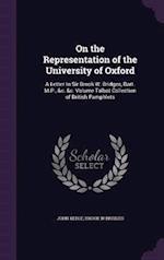 On the Representation of the University of Oxford af Brook W. Bridges, John Keble