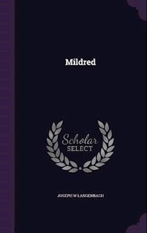 Mildred af Joseph W. Langenbach