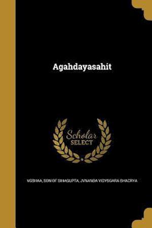 Agahdayasahit af Jvnanda Vidysgara Bhacrya