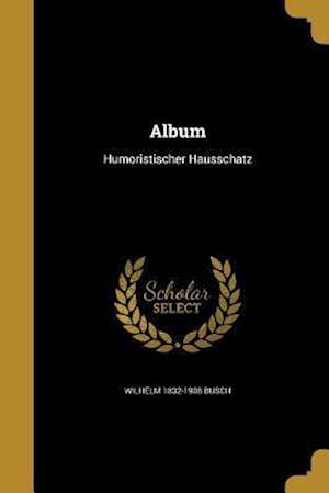 Album af Wilhelm 1832-1908 Busch