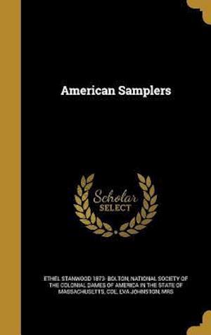 American Samplers af Ethel Stanwood 1873- Bolton
