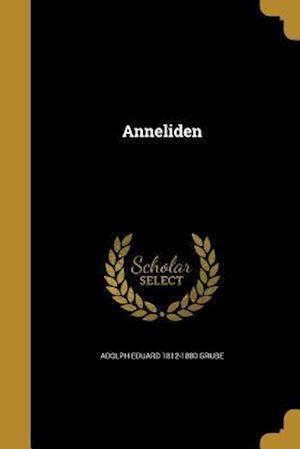 Anneliden af Adolph Eduard 1812-1880 Grube