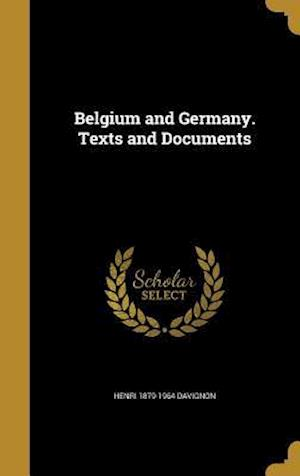 Belgium and Germany. Texts and Documents af Henri 1879-1964 Davignon