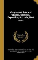 Congress of Arts and Science, Universal Exposition, St. Louis, 1904;; Volume 2 af Hugo 1863-1916 Munsterberg, Howard Jason 1861- Rogers