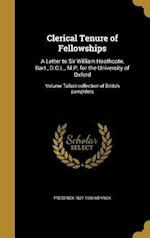 Clerical Tenure of Fellowships af Frederick 1827-1906 Meyrick