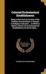 Colonial Ecclesiastical Establishment af Claudius 1766-1815 Buchanan