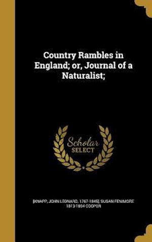 Country Rambles in England; Or, Journal of a Naturalist; af Susan Fenimore 1813-1894 Cooper