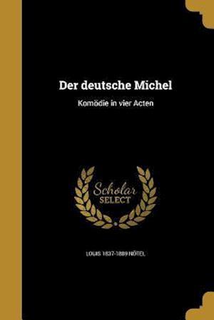 Der Deutsche Michel af Louis 1837-1889 Notel