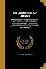 Der Lichtgenuss Der Pflanzen af Julius 1838-1916 Wiesner