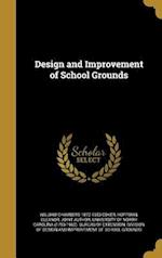 Design and Improvement of School Grounds af William Chambers 1872-1953 Coker
