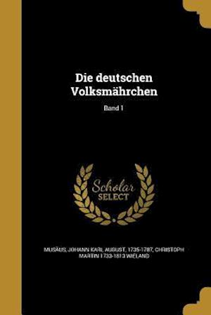 Die Deutschen Volksmahrchen; Band 1 af Christoph Martin 1733-1813 Wieland