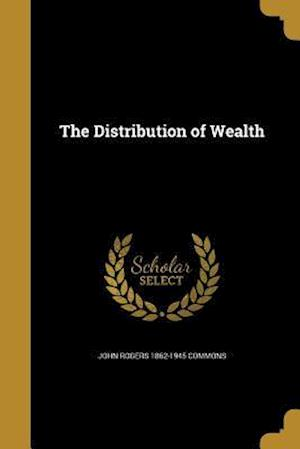 The Distribution of Wealth af John Rogers 1862-1945 Commons